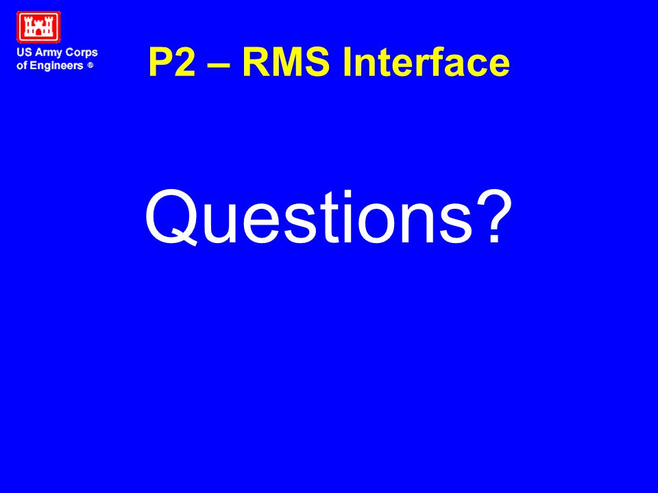 P2 – RMS Interface Questions