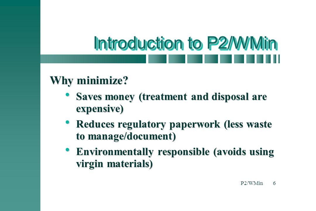 P2/WMin6 Why minimize.