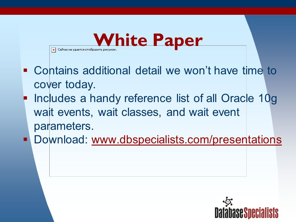 3 White Paper  Contains additional detail we won't have time to cover today.