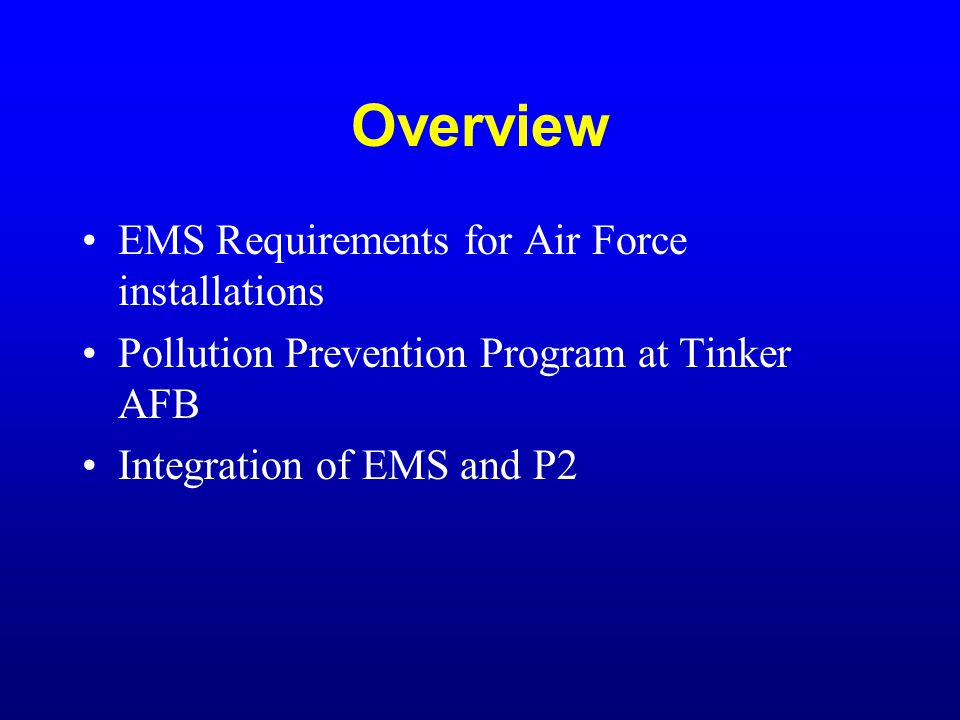 Legal and Other Requirements Compliance Through Pollution Prevention program ECAMP –TEAM Guide –Air Force supplement –Oklahoma supplement