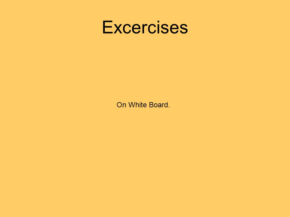 Excercises On White Board.