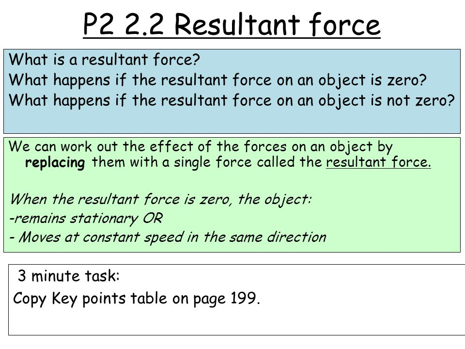P2 2.2 Resultant force What is a resultant force.