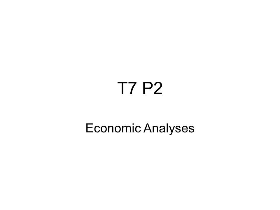 T7 P2 Economic Analyses