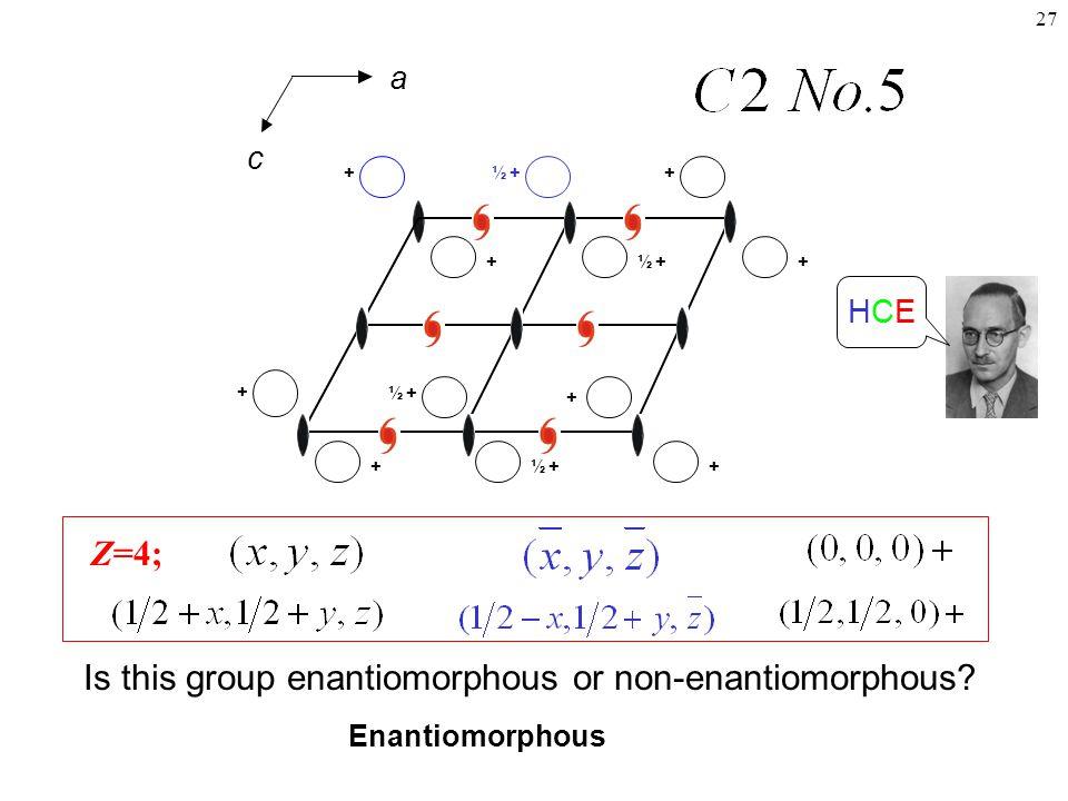 27 Z=4; Is this group enantiomorphous or non-enantiomorphous.