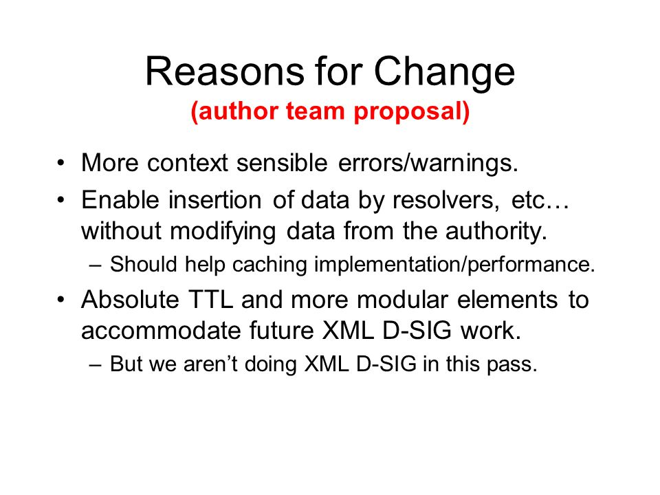 Reasons for Change (author team proposal) More context sensible errors/warnings.