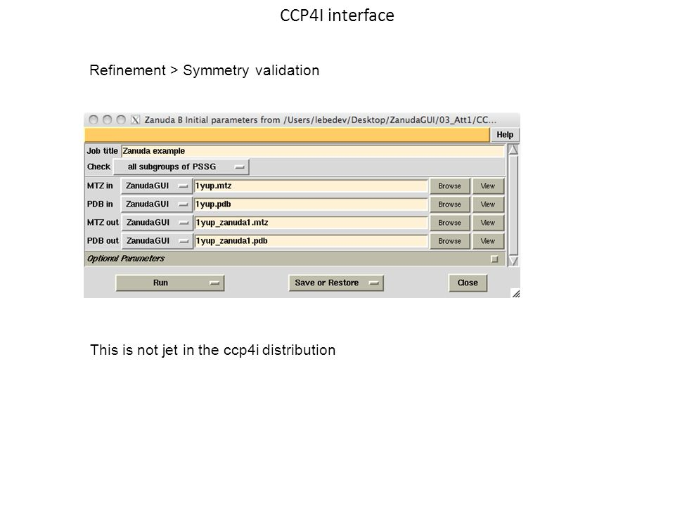 CCP4I interface Refinement > Symmetry validation This is not jet in the ccp4i distribution