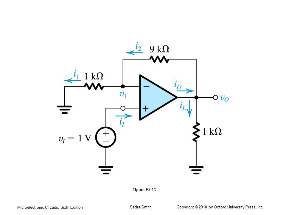 Microelectronic Circuits, Sixth Edition Sedra/Smith Copyright © 2010 by Oxford University Press, Inc. Figure E2.13