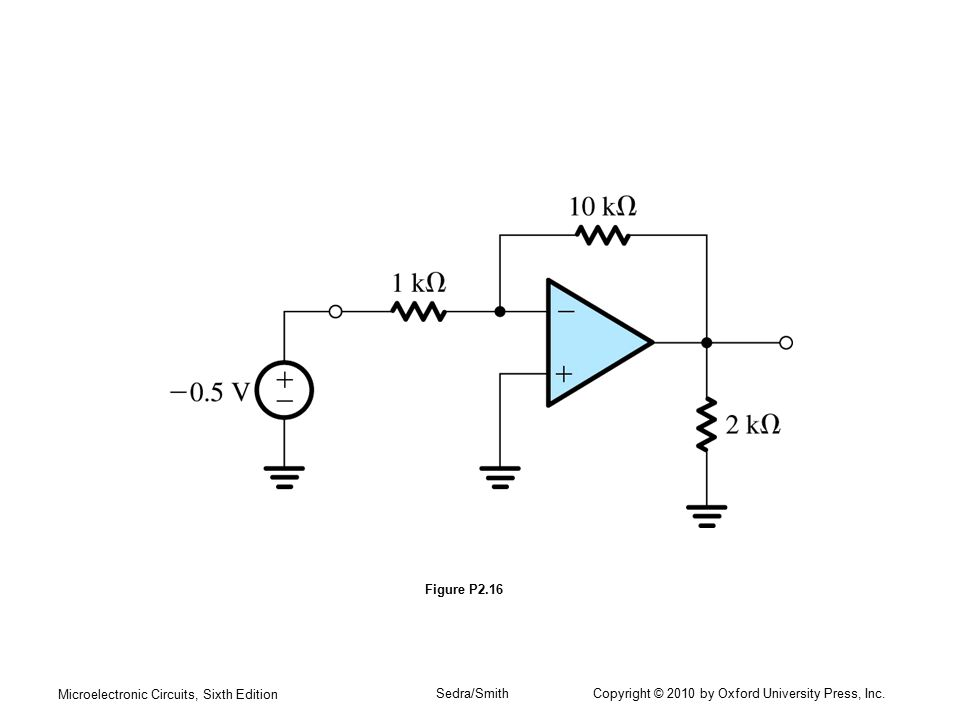 Microelectronic Circuits, Sixth Edition Sedra/Smith Copyright © 2010 by Oxford University Press, Inc. Figure P2.16