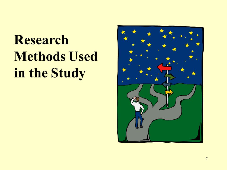 Research Methods Used in the Study 7