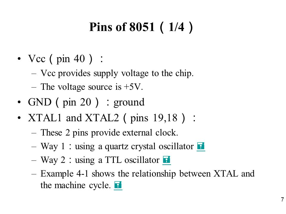 8 Pins of 8051 ( 2/4 ) RST ( pin 9 ): reset –It is an input pin and is active high ( normally low ).