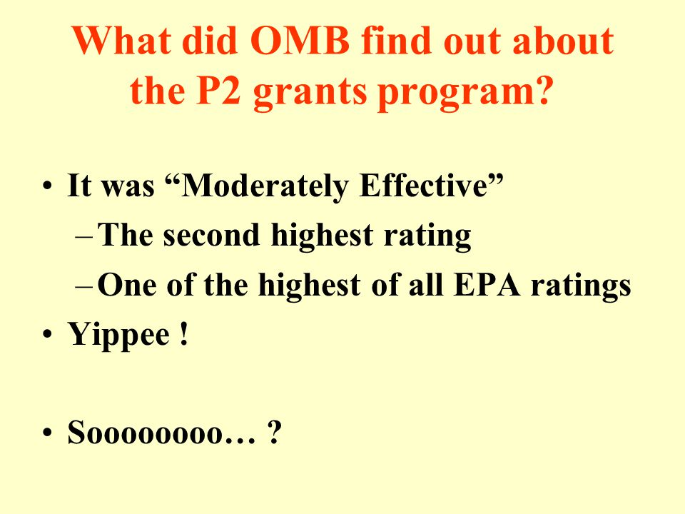 What did OMB find out about the P2 grants program.