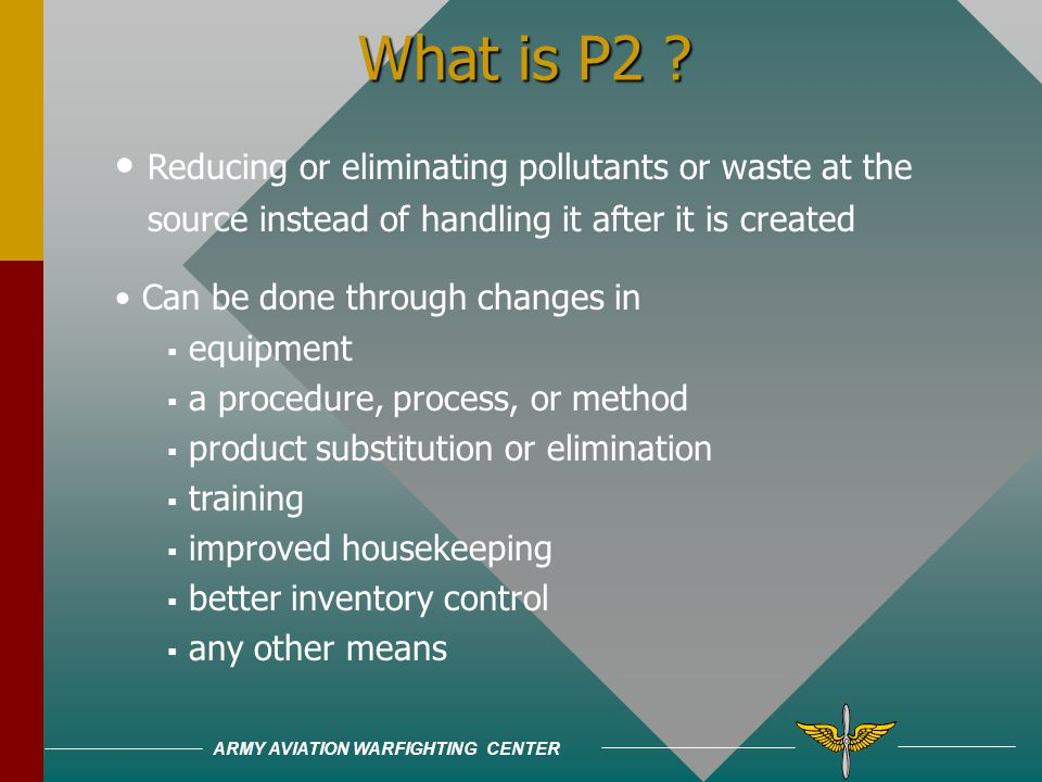 ARMY AVIATION WARFIGHTING CENTER What is P2 .
