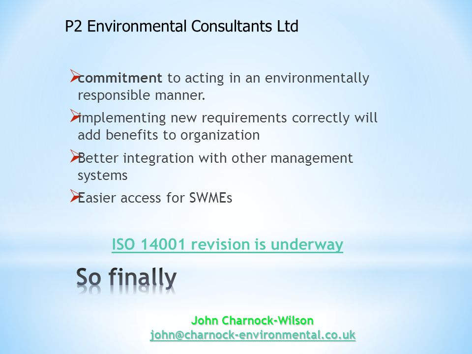 John Charnock-Wilson john@charnock-environmental.co.uk john@charnock-environmental.co.uk  commitment to acting in an environmentally responsible manner.