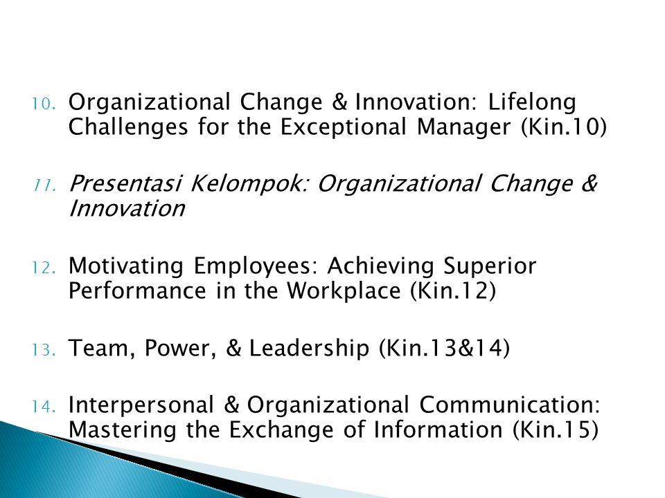 15.Control: Techniques for Enhancing Organizational Effectiveness (Kin.16) 16.