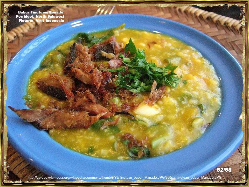 http://forum.playfish.com/showthread.php t=1168005&page=2 Ayam Rica Rica(Manado Porridge), North Sulawesi - Picture: Milkah 51/58