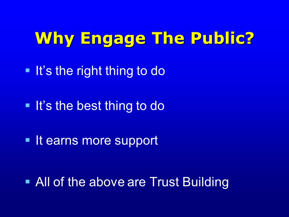 Why Engage The Public.