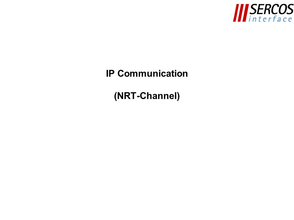 IP Communication (NRT-Channel)