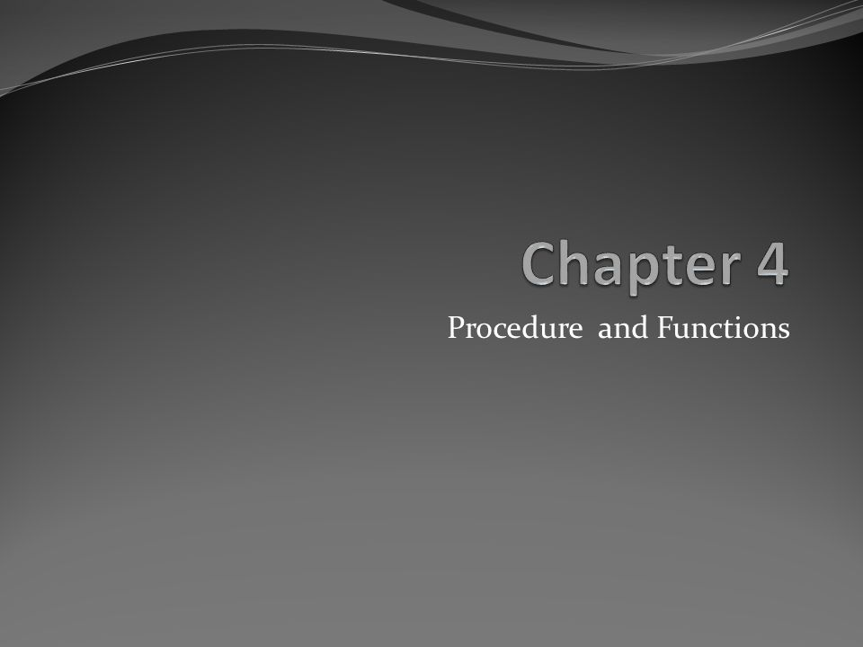 Procedure and Functions