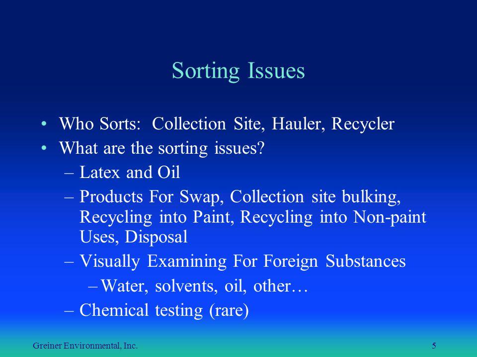 Greiner Environmental, Inc.6 Sorting & Bulking Bulking Procedures: Collection Site vs.