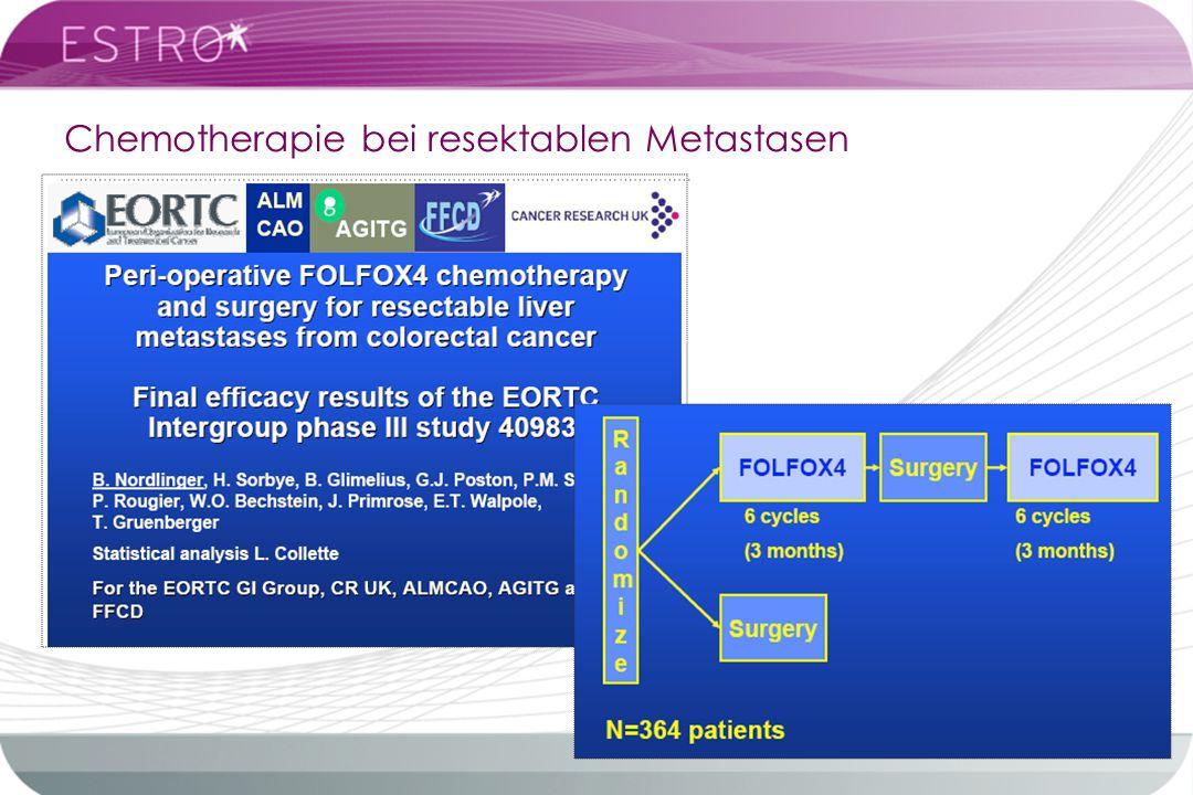 Chemotherapie bei resektablen Metastasen ………………………………………………………………………………………………….………………