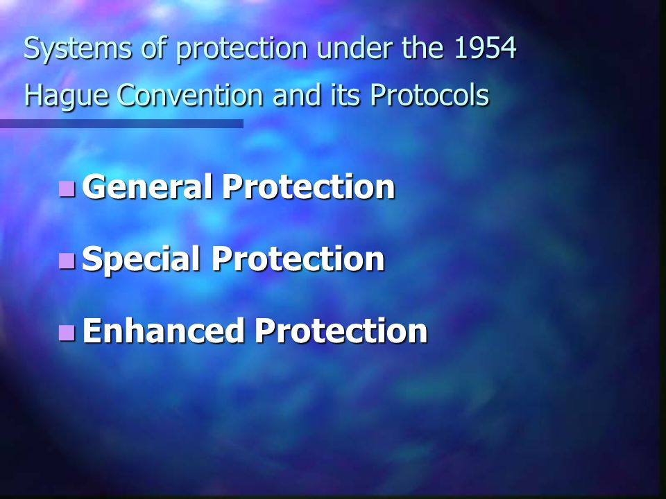 Protection of cultural property under the 1977 Protocols Additional to the 1949 Geneva Conventions Article 53 of Protocol I Article 53 of Protocol I Article 16 of Protocol II Article 16 of Protocol II What if the objects are used in support of the military effort.