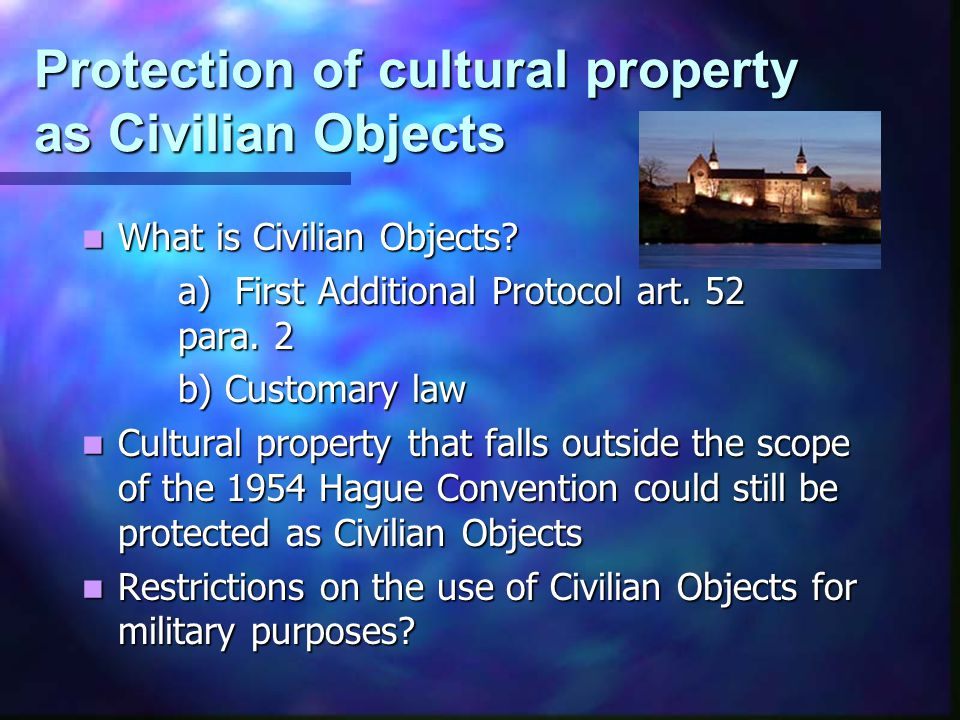Overview of the different levels of protection during combat operations IACNIAC Additional Protocol I to GC Art.