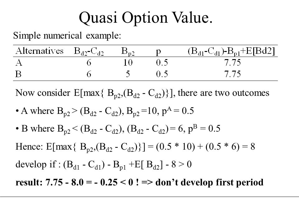 Quasi Option Value.