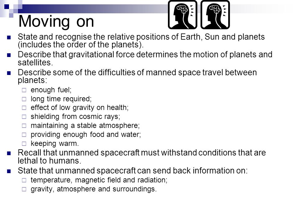 Moving on State and recognise the relative positions of Earth, Sun and planets (includes the order of the planets).