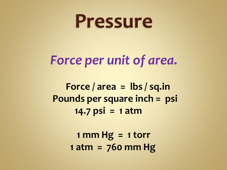 Increase the pressure  Volume decreases proportionally Pressure x Volume = constant Product of pressure and volume is fixed.