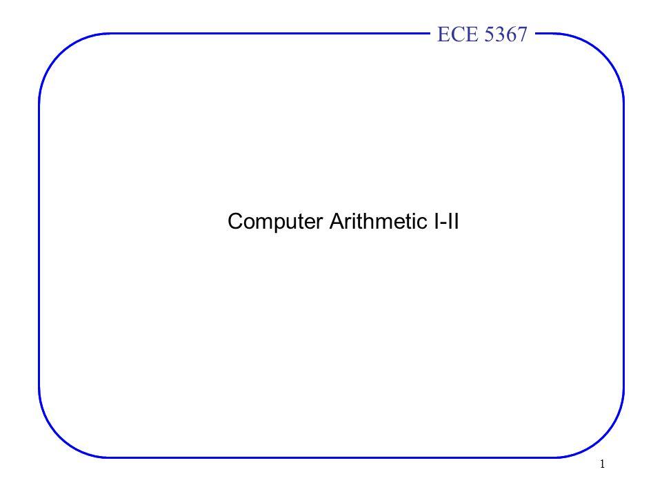 1 ECE 4436ECE 5367 Computer Arithmetic I-II