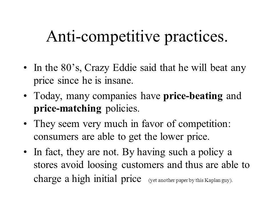 Anti-competitive practices.
