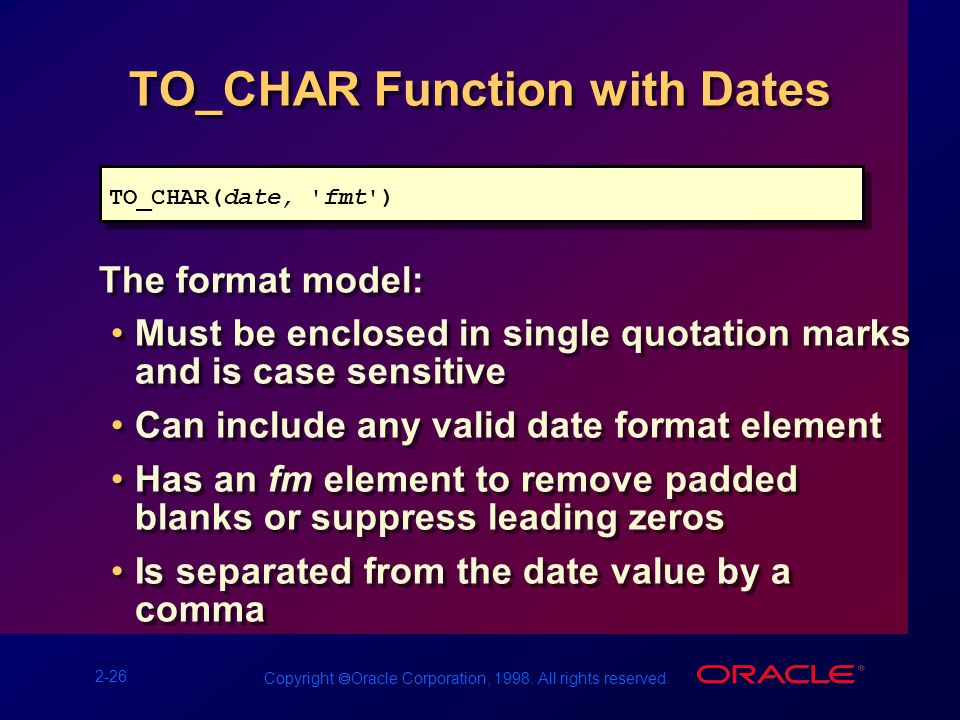 2-26 Copyright  Oracle Corporation, 1998. All rights reserved.