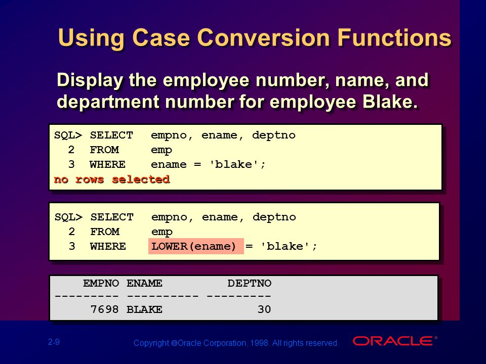 2-20 Copyright  Oracle Corporation, 1998.All rights reserved.