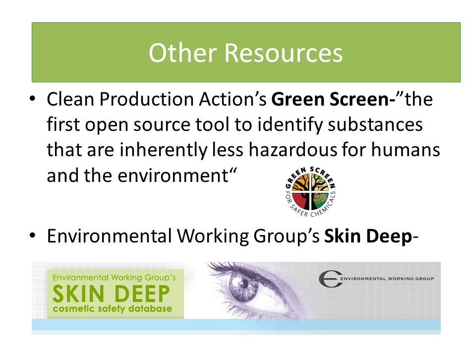 "Purpose Clean Production Action's Green Screen-""the first open source tool to identify substances that are inherently less hazardous for humans and th"