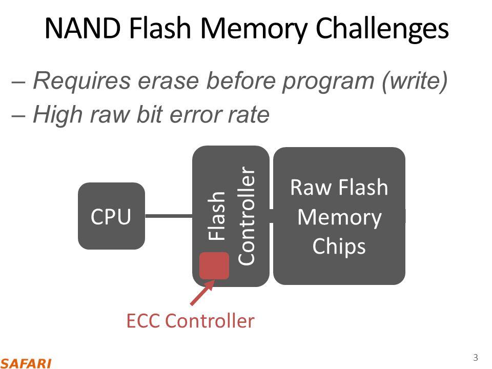 Limited Flash Memory Lifetime 4 Program/Erase (P/E) Cycles (or Writes Per Cell) Raw bit error rate (RBER) ECC-correctable RBER Newer generation ~3000~2000 Goal: Extend flash memory lifetime at low cost P/E Cycle Lifetime