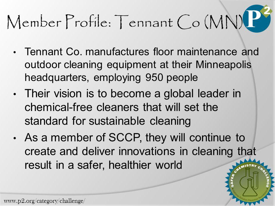 Member Profile: Tennant Co (MN) Tennant Co.