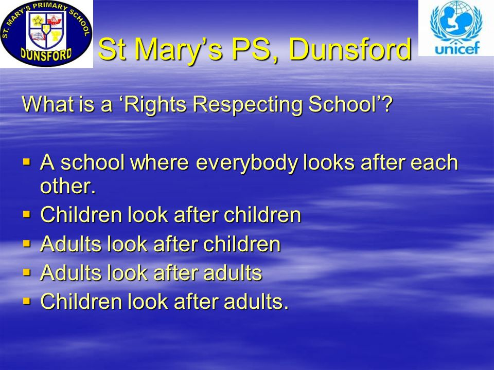St Mary's PS, Dunsford St Mary's PS, Dunsford What is a 'Rights Respecting School'.