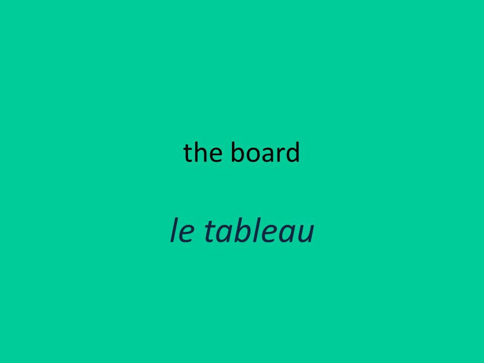 the board le tableau