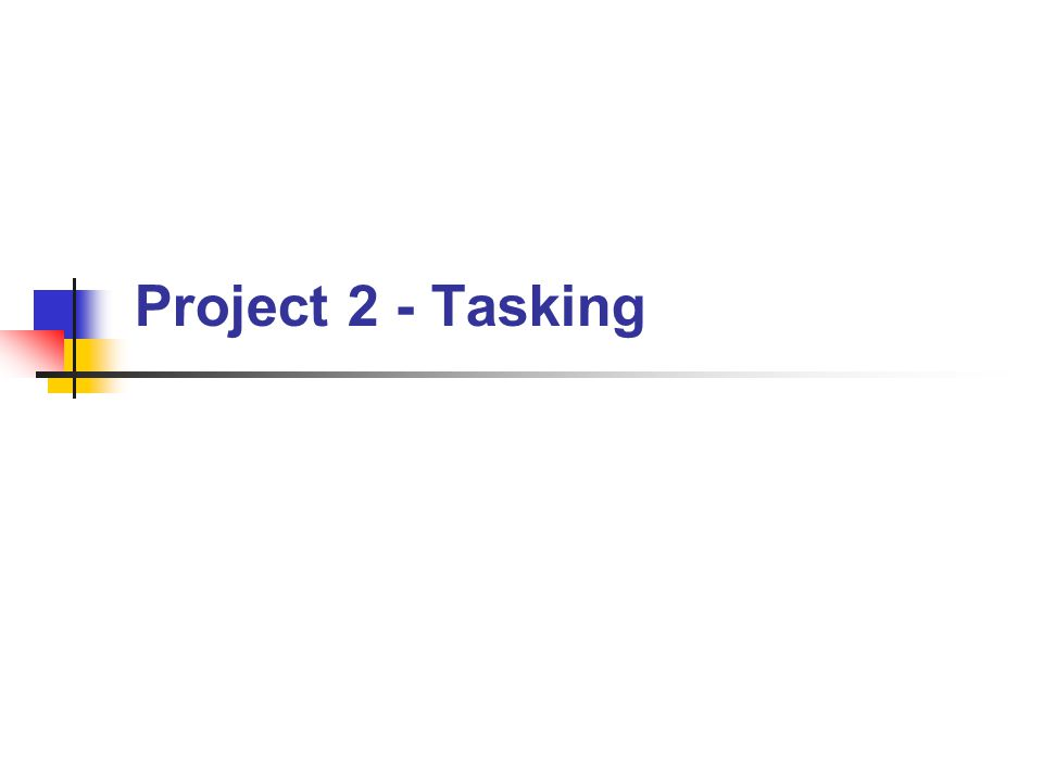 BYU CS 345Project 2 - Tasking22 Project 2 Grading Criteria Project 2