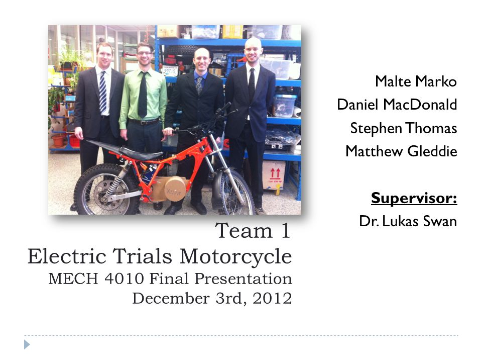 Malte Marko Daniel MacDonald Stephen Thomas Matthew Gleddie Supervisor: Dr.