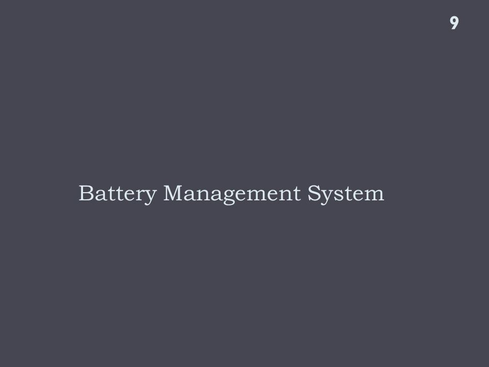 Battery Management System 9