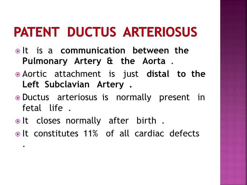  It is a communication between the Pulmonary Artery & the Aorta.