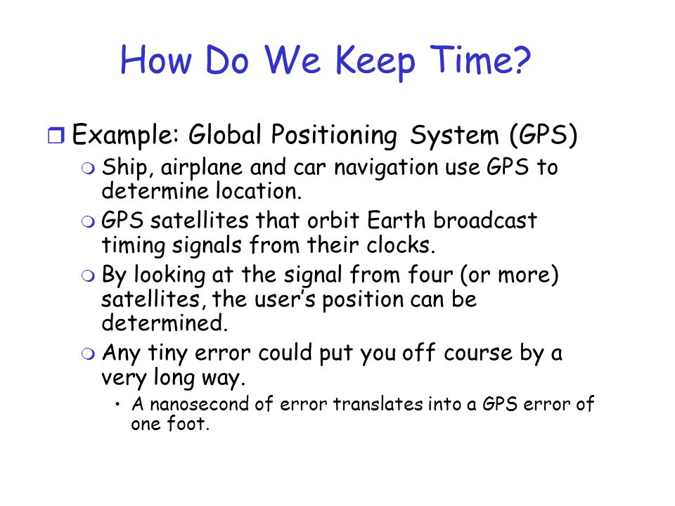 Lamport's Algorithm r We need a way of measuring time such that for every event a, we can assign it a time value C(a) on which all processes agree on the following: m The clock time C must monotonically increase i.e., always go forward.