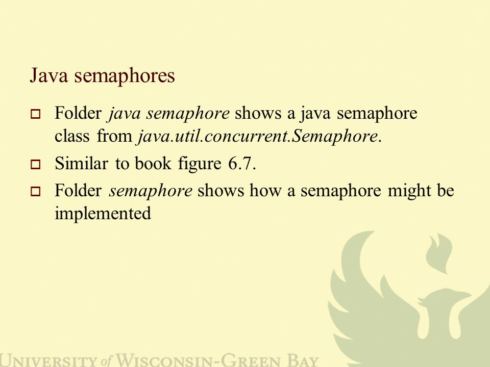 Java semaphores  Folder java semaphore shows a java semaphore class from java.util.concurrent.Semaphore.