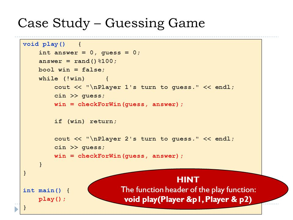 Case Study – Guessing Game TASK 4: Modify the program such that the play method can accept two Human players or one Human player and one Computer player.