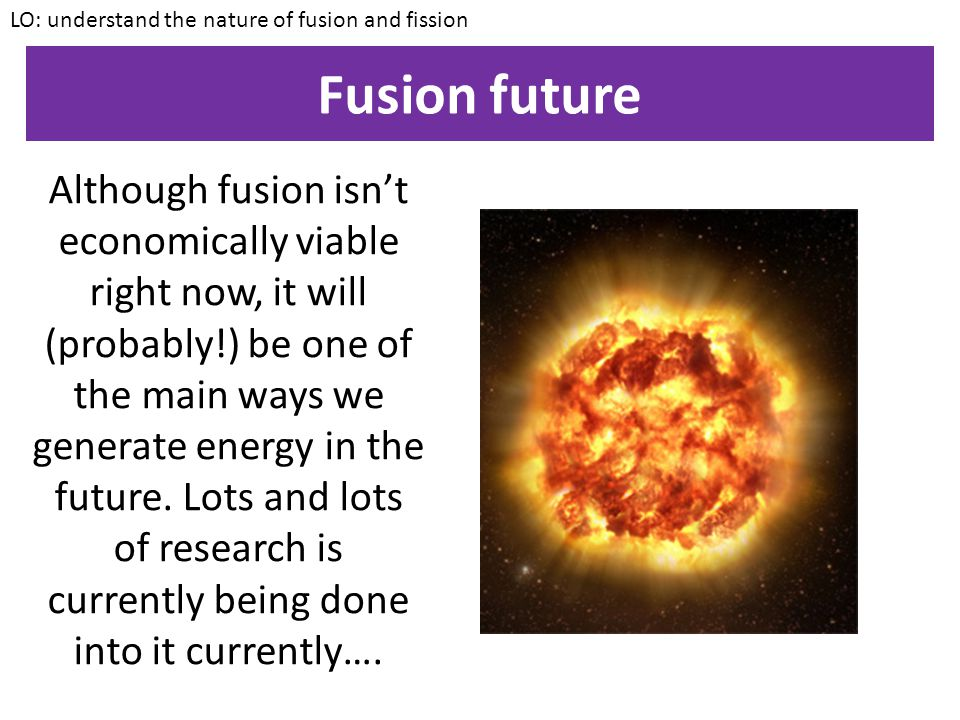 Why don't we use fusion.