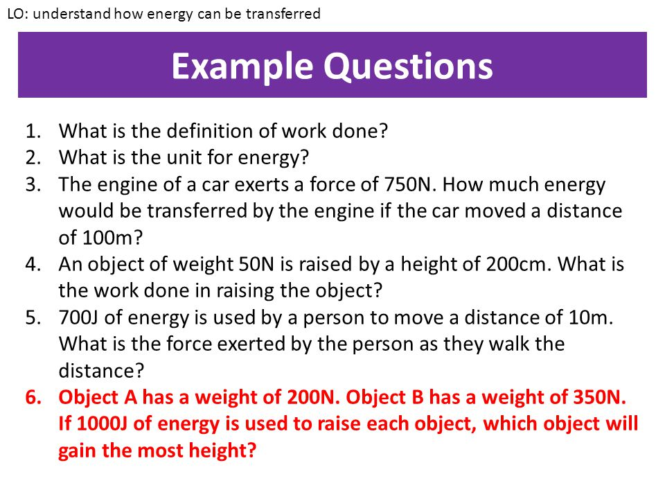 Example 2 2000J of energy is transferred by a sprinter as he runs a distance of 100m.