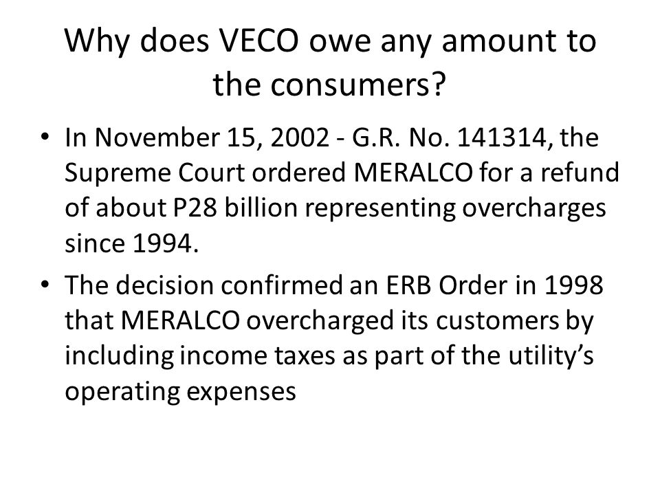 Why does VECO owe any amount to the consumers. In November 15, 2002 - G.R.