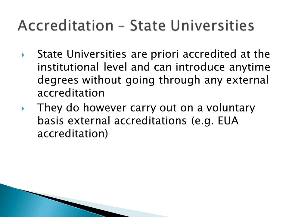  Evaluation Committee for Private Universities (ECPU) – www.ecpu.ac.cy is responsible for the accreditation of private universitieswww.ecpu.ac.cy  ECPU consists of various senior professors from 3 different countries  Private Universities have gone through a number of accreditation visits in order to achieve university status