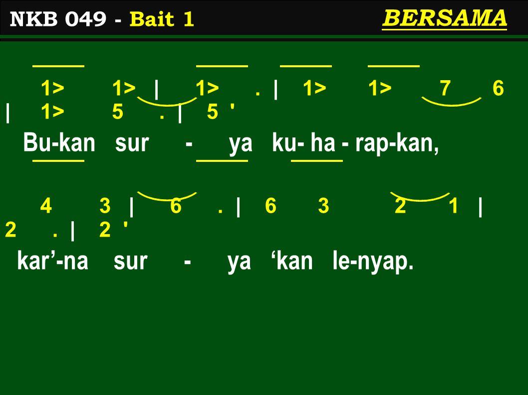 1 2 | 3.| 3 2/ 3 6 | 5 3. | 3 O ti - a - da 'ku ge - li - sah 2 1 | 6.